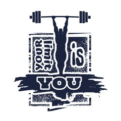Bodybuilder and huge barbell silhouettes. Icon of the posing athlete. Your limit is you text. Gym and fitness motivation quote. Creative vector typography poster concept. Grunge texture