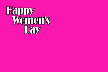 happy women's day. text on a pink background.