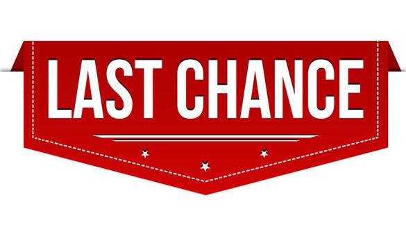 Last chance banner design