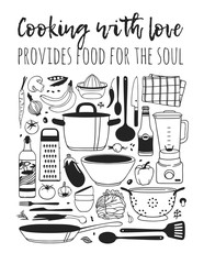 Fotorolgordijn Koken Hand drawn illustration cooking tools, dishes, food and quote. Creative ink art work. Actual vector drawing. Kitchen set and text COOKING WITH LOVE PROVIDES FOOD FOR THE SOUL