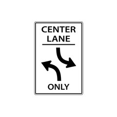 USA traffic road sign. center lane, two-way left turn only. vector illustration