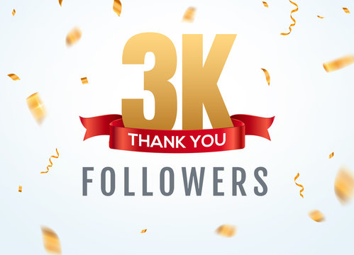 Thank you 3000 followers design template social network number anniversary. Social 3k users golden number friends thousand celebration