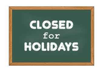 Closed for holidays. Chalkboard business notice. Vector illustration for design