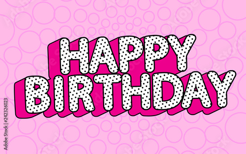 """Happy Birthday Banner Text With Hot Pink Shadow Themed"
