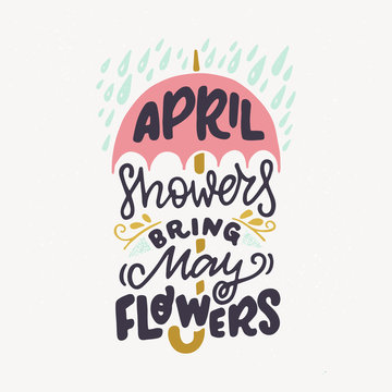 April Showers Bring May Flowers hand lettering quote
