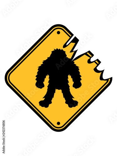 Schild Gefahr Achtung Vorsicht Hinweis Zone Gebiet Bigfoot