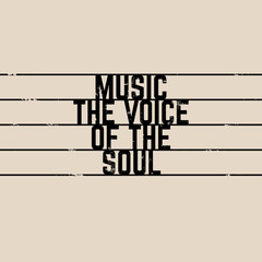 Vector quote typographical background about music  with staff. Vintage texture. Template for card banner poster and print for t-shirt.
