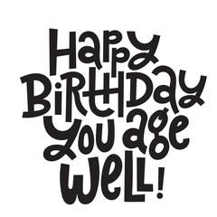 Irreverent Birthday stylized typography quote