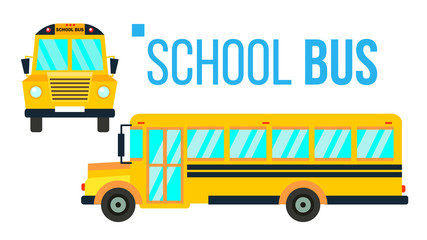 School Bus Vector. Yellow Classic School Vehicle. Two Sides. American. Education Concept. Isolated Flat Cartoon Illustration