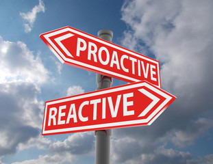 two road signs - proactive reactive choice