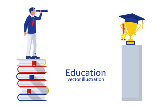Education concept. Student standing on stack books and looking on gold cup and graduate cap. Spyglass in hand. Vision graduation. Vector illustration flat design. Isolated on white background.