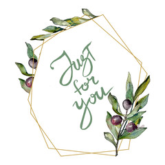Black olives watercolor background illustration. Watercolour drawing green leaf. Frame border square. Just for you