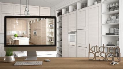 Architect designer project concept, wooden table with house keys, 3D letters and desktop showing modern kitchen project, unfinished sketch in the background, white interior design
