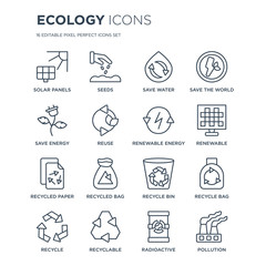 16 linear Ecology icons such as Solar panels, Seeds, Recyclable, Recycle, Recycle bag, Pollution, Save energy modern with thin stroke, vector illustration, eps10, trendy line icon set.