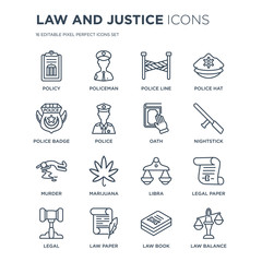 16 linear law and justice icons such as policy, Policeman, Paper, Legal, Legal paper, Balance, Police badge modern with thin stroke, vector illustration, eps10, trendy line icon set.