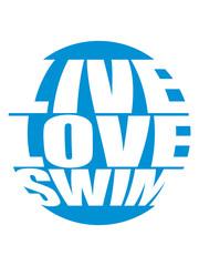 kreis rund live love swim schwimmen liebe symbol urlaub meer ferien wasser wellen cool logo design piktogramm baden schwimmbad sport spaß tauchen hallenbad clipart schwimmer