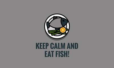 Keep calm and eat fish quote poster design
