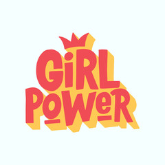 Girl power. Hand drawn isolated typography slogan. Cartoon hand-lettering font. 3d effect. Vector illustration.