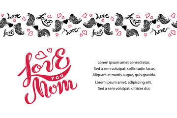 Love You Mom isolated on background with heart and wings. Handwritten lettering Love You Mom as logo, badge. Vector illustration for Happy Mother's Day, invitation, greeting card, web, banner
