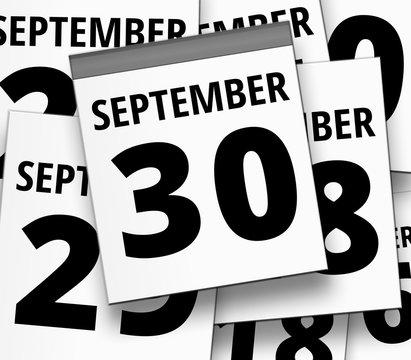 Abreißkalender blatt vom 30. SEPTEMBER und abgerissene Kalenderblätter im Hintergrund