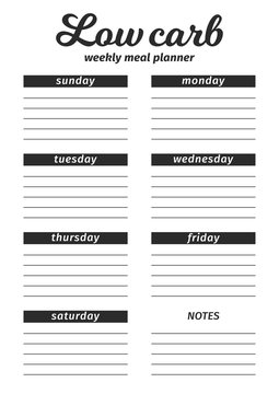 Template for the creation of the food menu The low carb Diet. Vector illustration. Seven-day vertical meal plan. black and white illustration