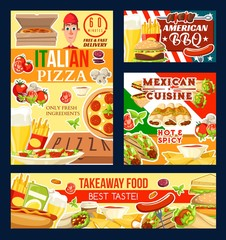 Pizza and barbecue, fast food and Mexican cuisine