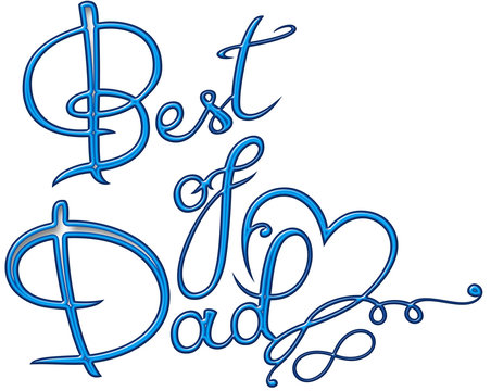 Best of Dad. Schrift mit Herz und Unendlichkeitsschleife, infinity. Vatertag. Blau.