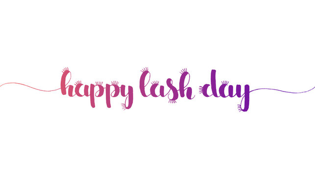Happy Lash Day hand lettering