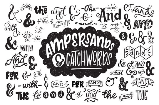 Big set of hand drawn ampersands ans catchwords