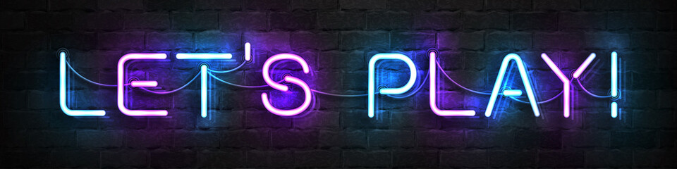 Vector realistic isolated neon sign of Let's Play logo for template decoration and covering on the wall background. Fotoväggar