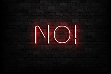 Vector realistic isolated neon sign of No logo for decoration and covering on the wall background.