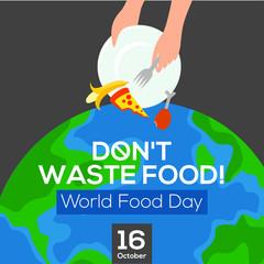 World food day. Poster design. Don't waste food. Vector illustration