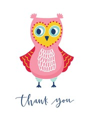 Cute owl or owlet and Thank You phrase handwritten with cursive calligraphic font. Funny adorable wise forest bird. Colorful vector illustration in flat style for T-shirt, sweatshirt apparel print.