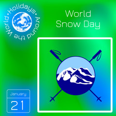 World Snow Day. Day of winter sports. Round logo - mountains, crossed ski poles. Calendar with name and date.