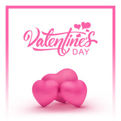 Happy Valentines Day, a beautiful inscription on the background with three pink hearts. Handwritten, calligraphic text Valentine's Day. Vector Illustration - Vector