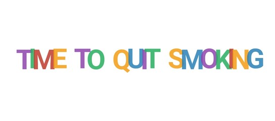 Time to quit smoking word concept