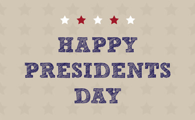 Happy President's Day national US holiday. Greeting card with symbols of American flag, with stripes and stars. Includes creative lettering on neutral tan background.