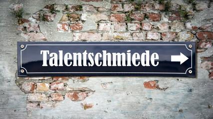 Fototapete - Schild 390 - Talentschmiede
