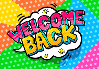 Welcome Back lettering in pop art style.