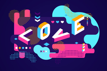 Love colored Memphis style. Isometric word design Banner. Valentines Day illustration. Vector 10 Eps.