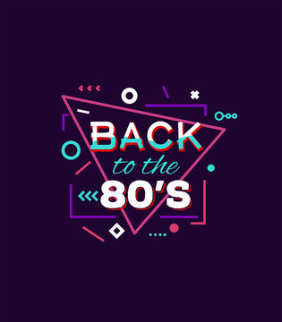 Retro style back to eighties print for T-shirt or other uses. Vintage neon 80's or 90's text. Purple and pink colors, abstract shapes.