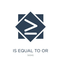 is equal to or greater than icon vector on white background, is equal to or greater than trendy filled icons from Signs collection, is equal to or greater than vector illustration