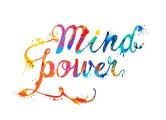 Mind power. Watercolor splash paint letters