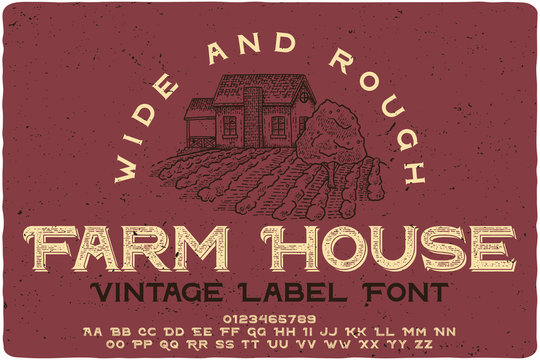 Vintage label typeface named Farm House. Wide original logo font. Capital and small letters with numbers.