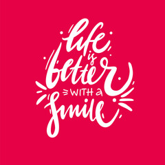 Life is better with a smile hand drawn vector lettering. Modern brush calligraphy.