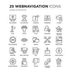 Set of 25 Webnavigation linear icons such as Full screen, battery, Forward, Forbbiden, Folder, Favorites Button, vector illustration of trendy icon pack. Line icons with thin line stroke.
