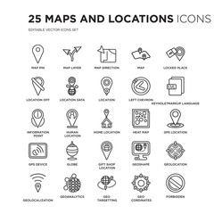 Set of 25 Maps and Locations linear icons such as Map Pin, Layer, Direction, Map, Locked Place, vector illustration of trendy icon pack. Line icons with thin line stroke.