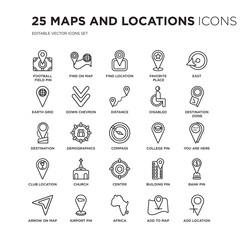 Set of 25 Maps and Locations linear icons such as Football Field Pin, Find On Map, Location, Favorite Place, East, vector illustration of trendy icon pack. Line icons with thin line stroke.