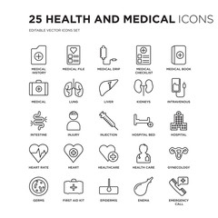 Set of 25 Health and Medical linear icons such as history, medical File, drip, Checklist, Book, vector illustration of trendy icon pack. Line icons with thin line stroke.