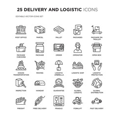 Set of 25 DELIVERY AND LOGISTIC linear icons such as Post office, Parcel, Pallet, Packages, Package On Trolley, Open box, vector illustration of trendy icon pack. Line icons with thin line stroke.